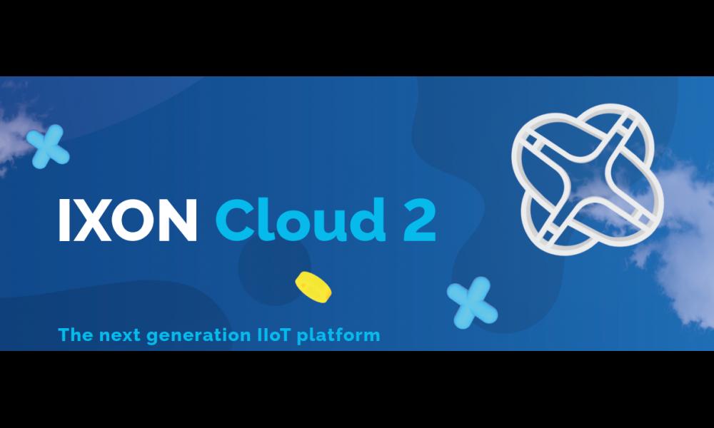 IXON Cloud 2 – Platforma IIoT następnej generacji